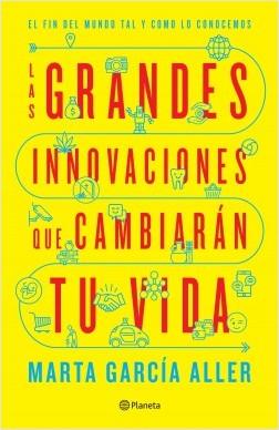 grandes-innovaciones-que-cambiaran-tu-vida
