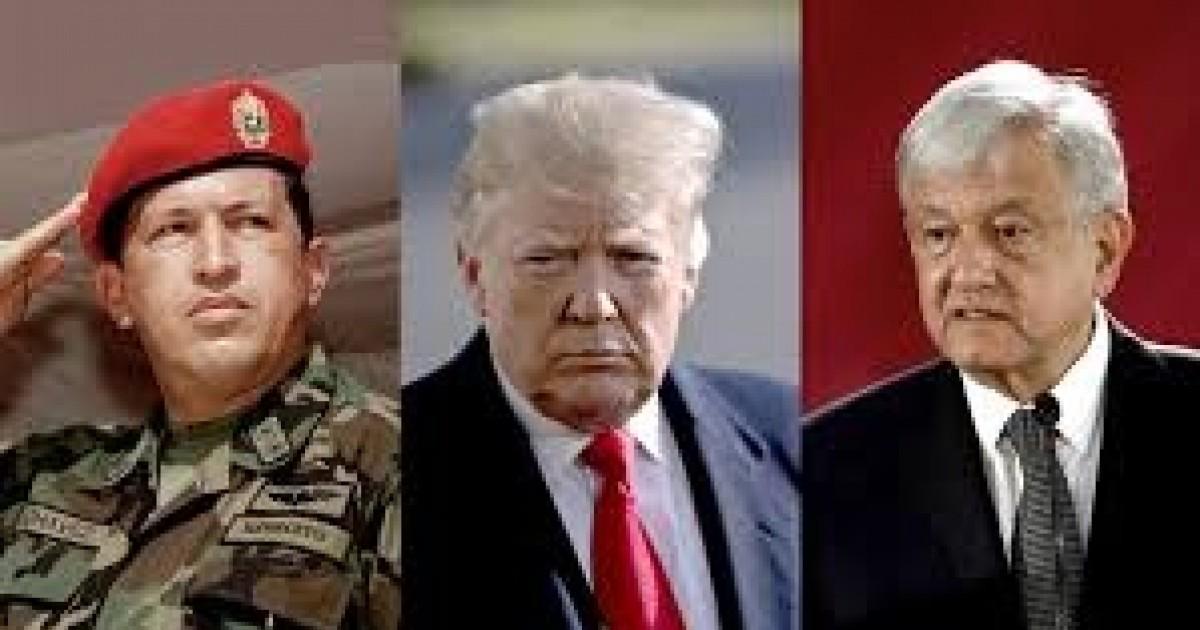 AMLO, Trump y Chávez