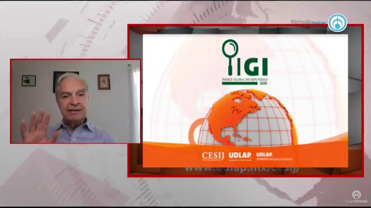 UDLAP presenta el Indice Global de Impunidad 2020 - Eduardo Ruiz-Healy en Fórmula