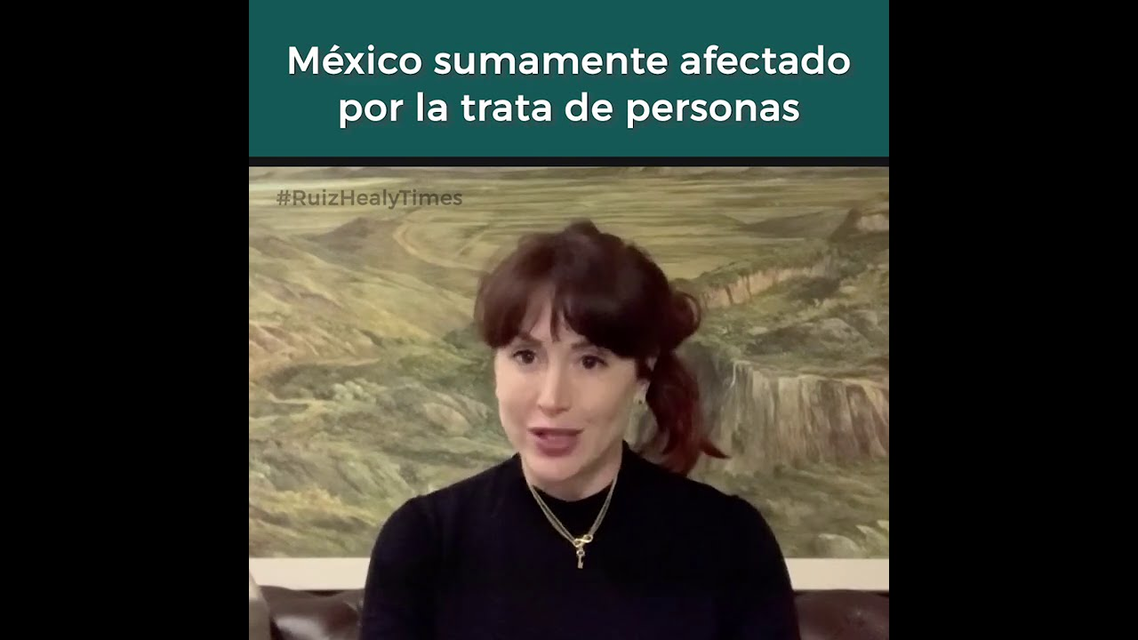 México sumamente afectado por la trata de personas - Opinión