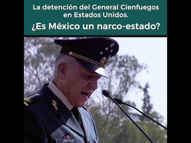 La detención del General Cienfuegos en Estados Unidos. ¿Es México un narco-estado? - Opinión