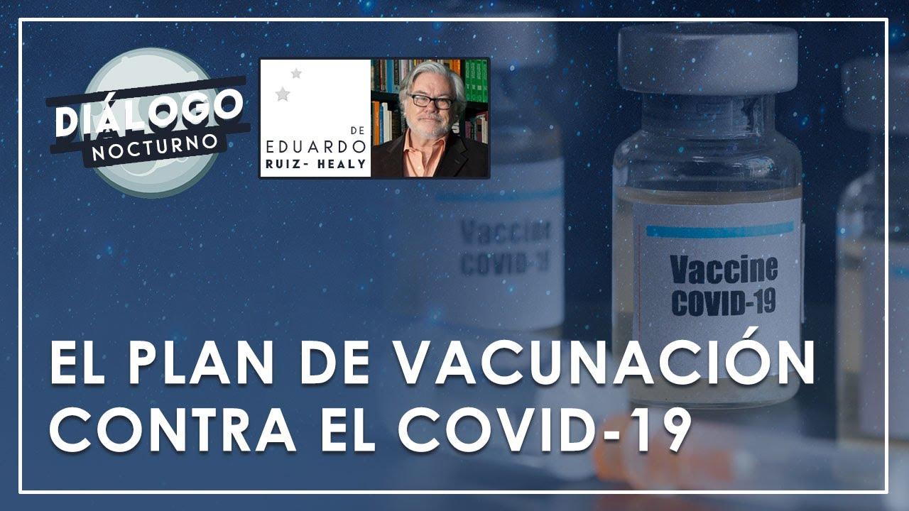 El Plan de Vacunación contra el COVID-19 - Diáogo Nocturno