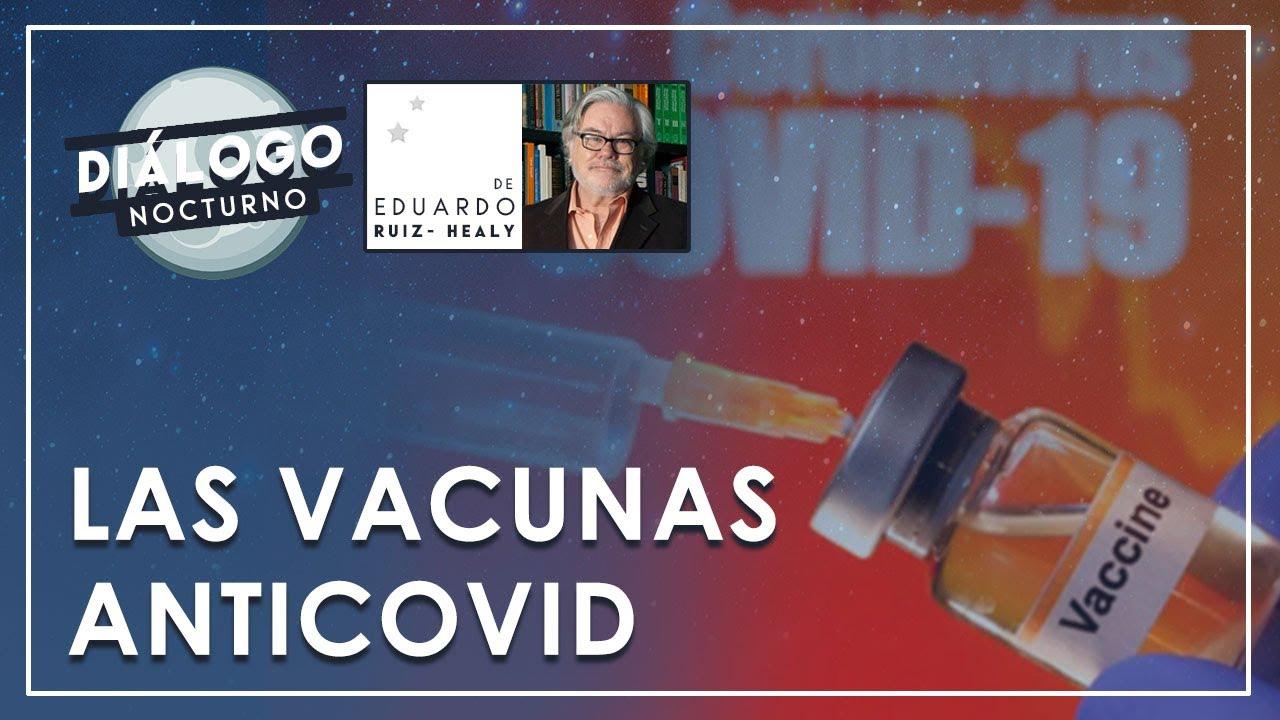 Las vacunas anticovid - Diálogo Nocturno