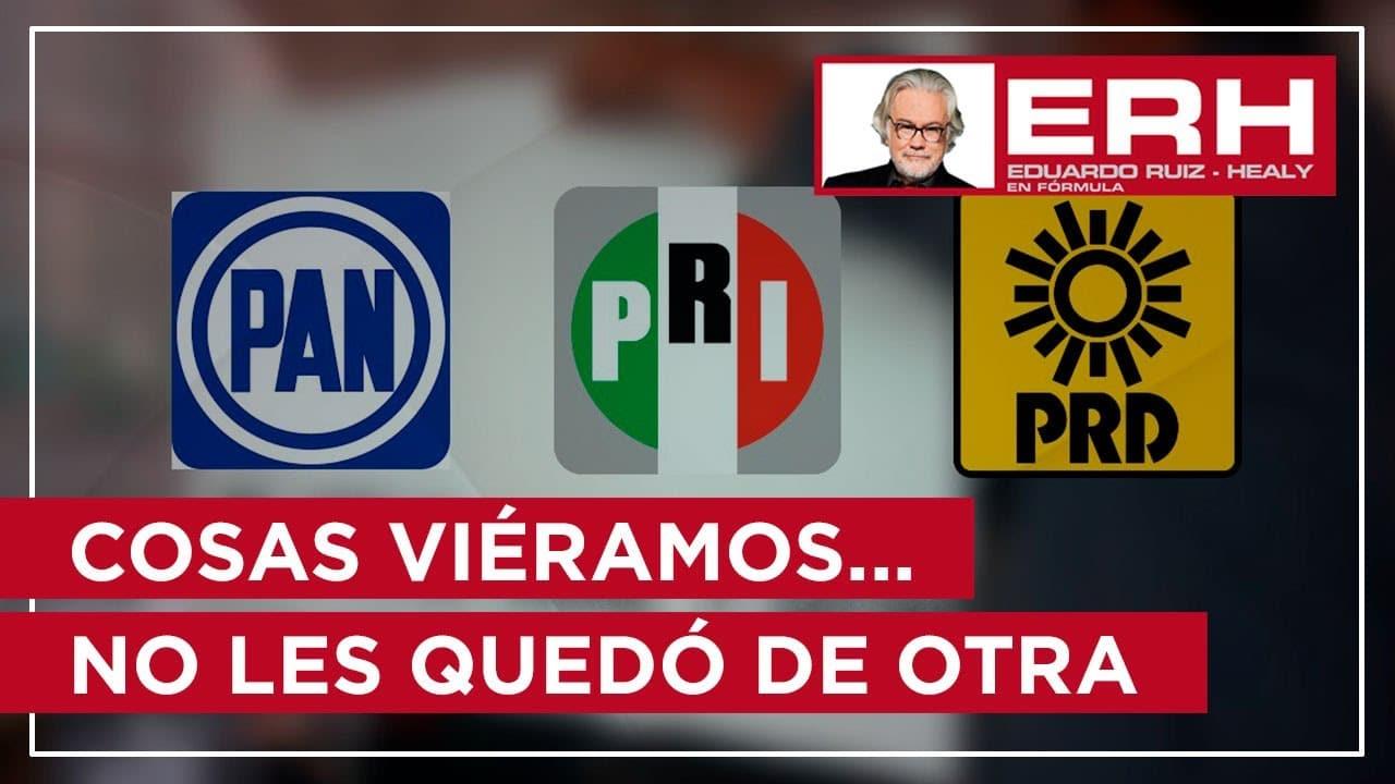 Cosas viéramos... el PRI aliado con el PRD y el PAN - Eduardo Ruiz-Healy En Fórmula