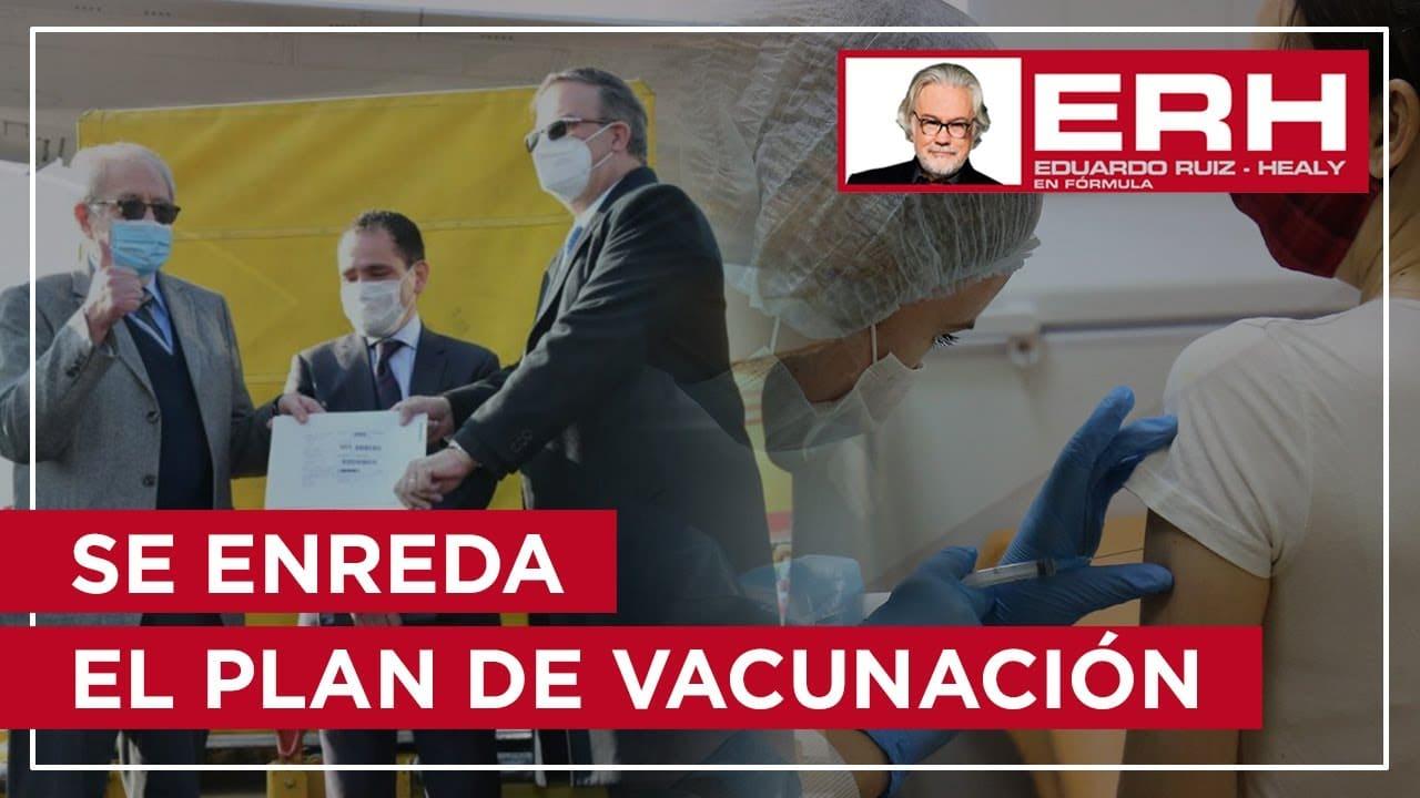 Se enreda el plan de vacunación entre reducciones, dudas y el uso electoral - Eduardo Ruiz-Healy En Fórmula