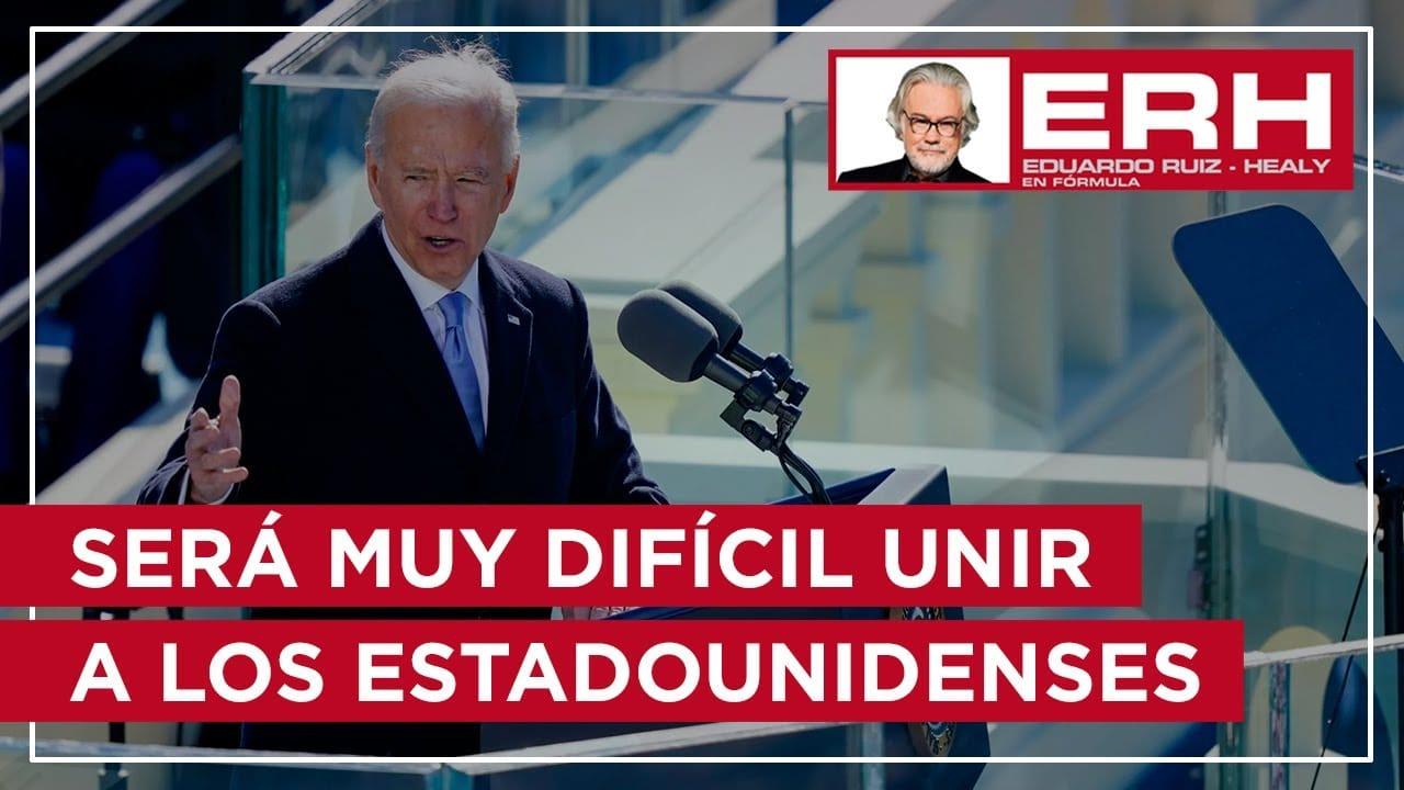 Será muy difícil para Biden unir a los estadounidenses - Eduardo Ruiz-Healy En Fórmula