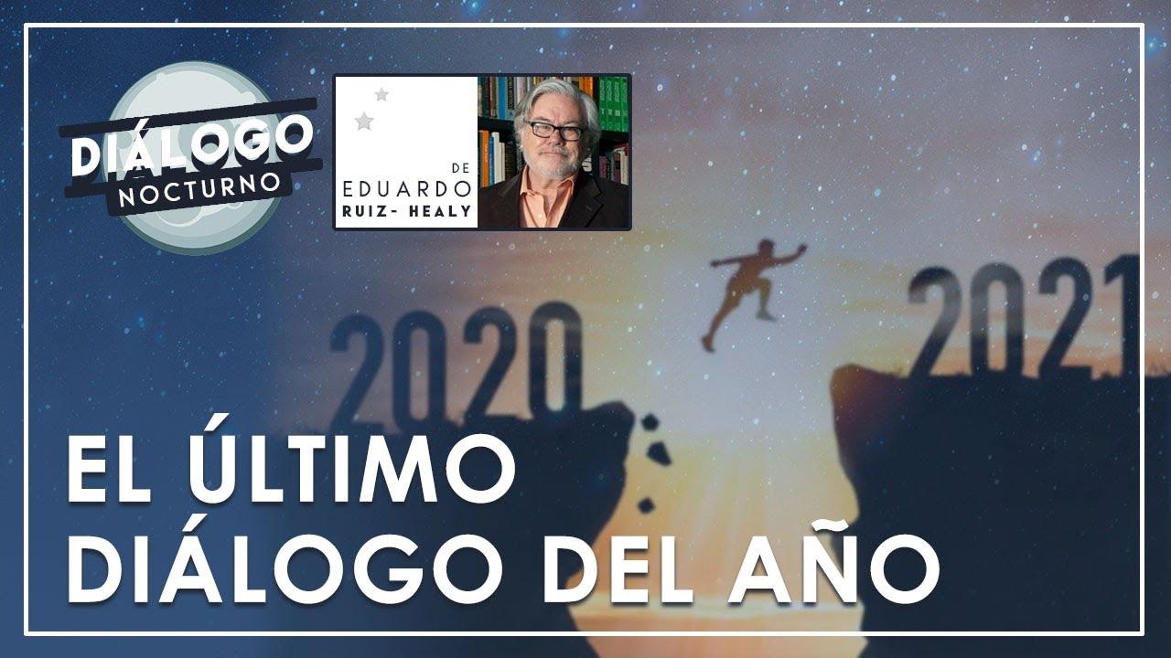 El último diálogo del 2020 - Diálogo Nocturno