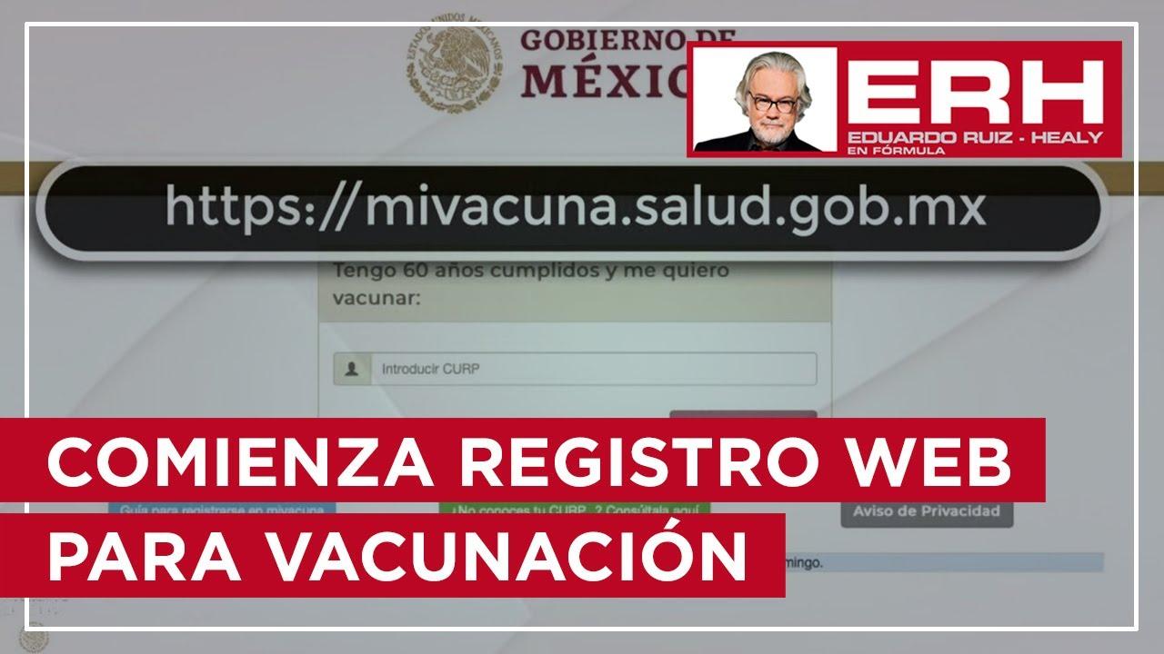 Gobierno de México abre sitio web para vacunación - Eduardo Ruiz-Healy En Fórmula