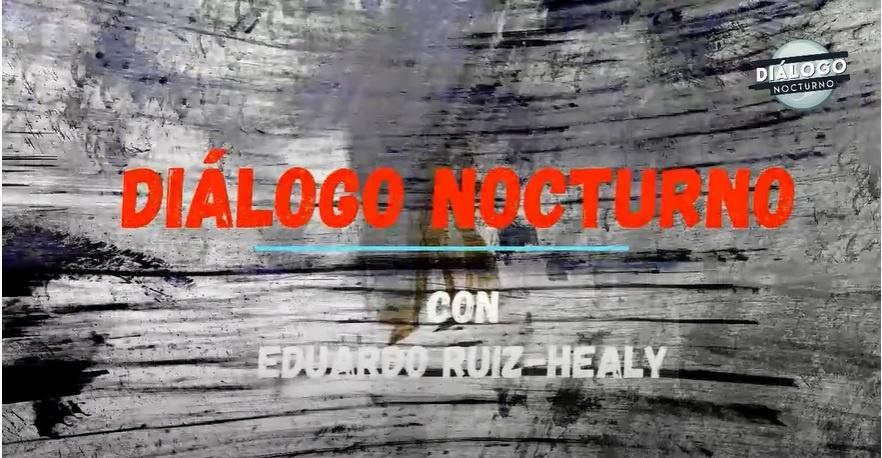 De polìtica y polìticos. Lo platicamos Sin Tapabocas Hugo Pàez y Eduardo Ruiz-Healy - Diálogo Nocturno