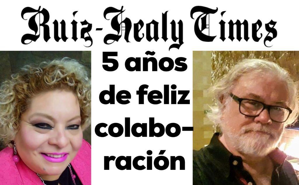 ¡5° Aniversario de trabajo ininterrumpido en Eduardo Ruiz Healy Times!